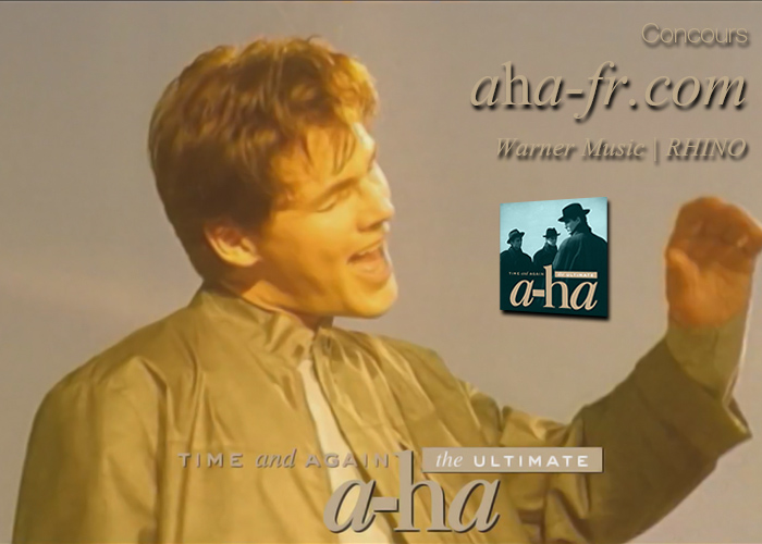 [Concours] TIME AND AGAIN: THE ULTIMATE A-HA