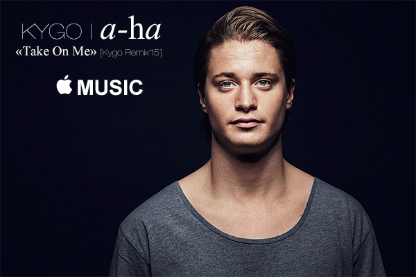 A-ha - Take On Me (Kygo Remix 2015)